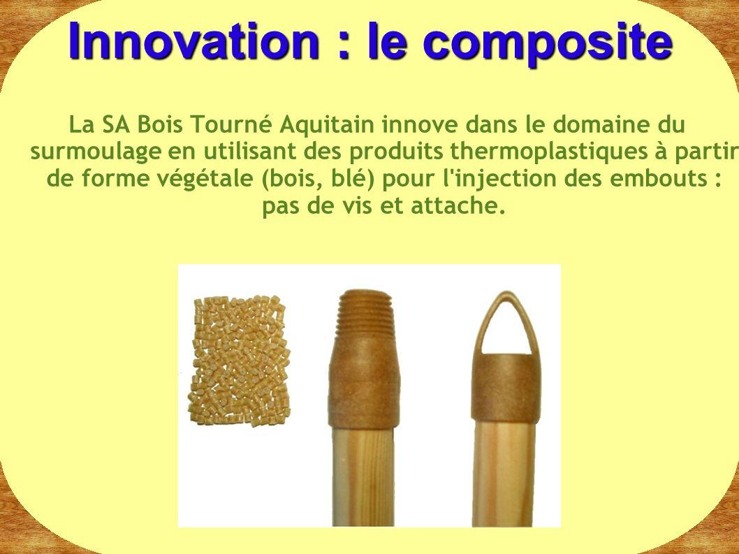 La SA Bois Tourné Aquitain innove dans le domaine du surmoulage en utilisant des produits thermoplastiques à partir de forme végétale (bois, blé) pour