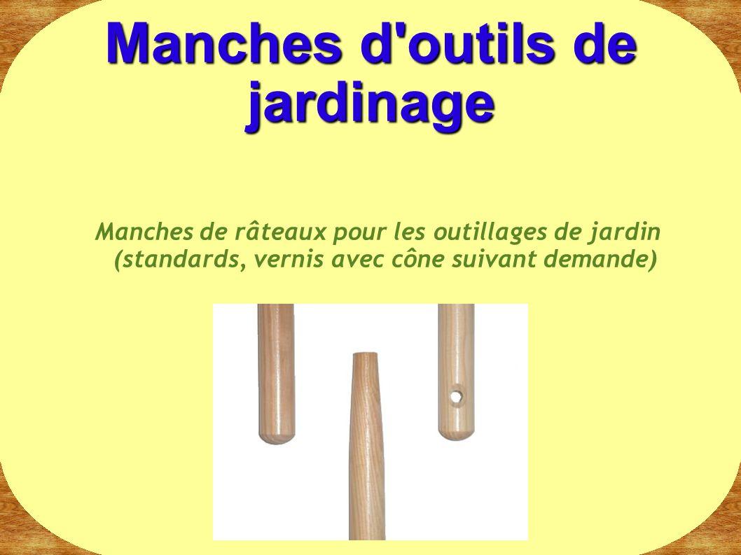 Manches de râteaux pour les outillages de jardin (standards, vernis avec cône suivant demande) Manches d'outils de jardinage