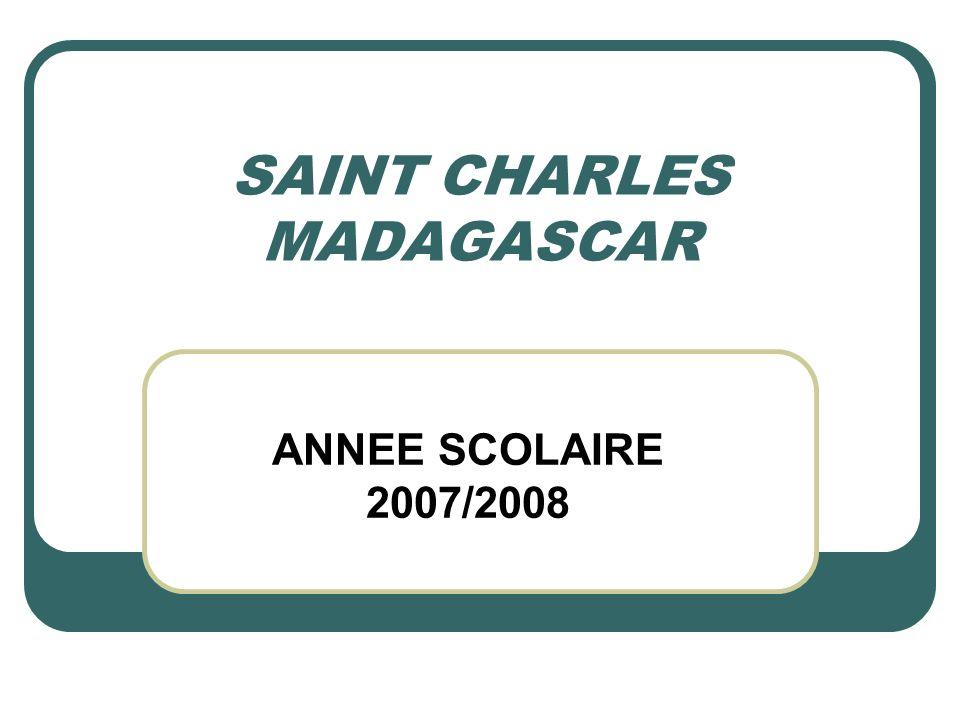 SAINT CHARLES MADAGASCAR ANNEE SCOLAIRE 2007/2008