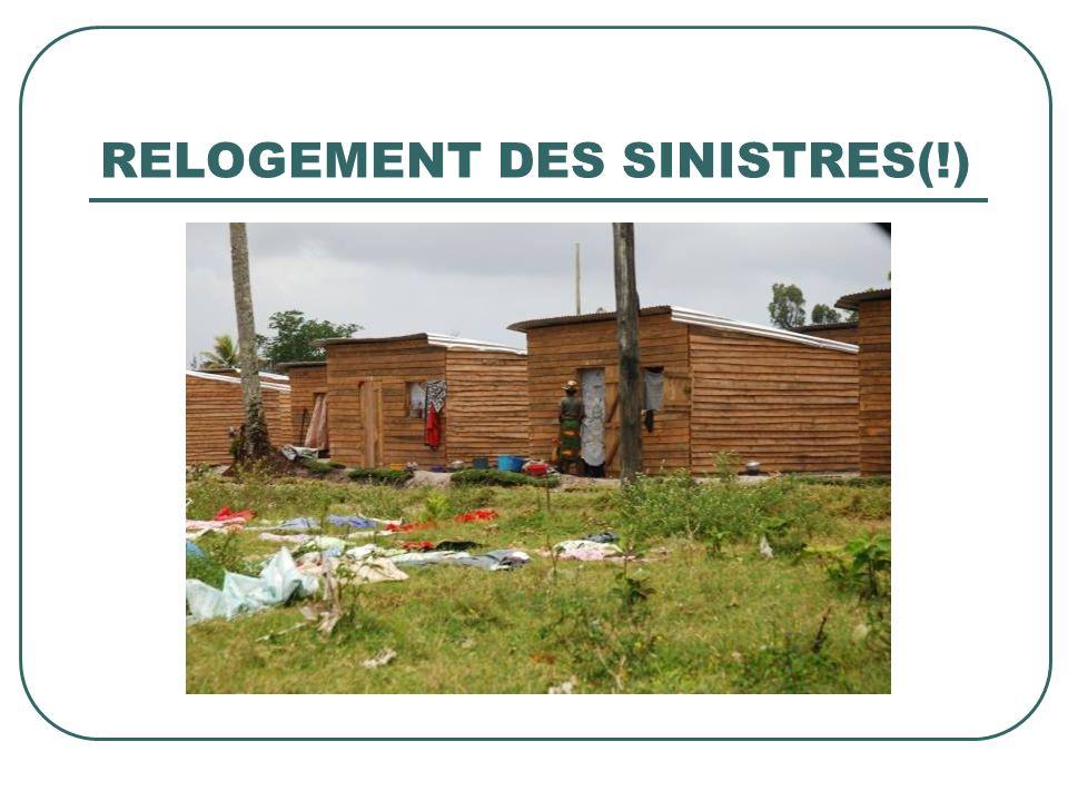 RELOGEMENT DES SINISTRES(!)