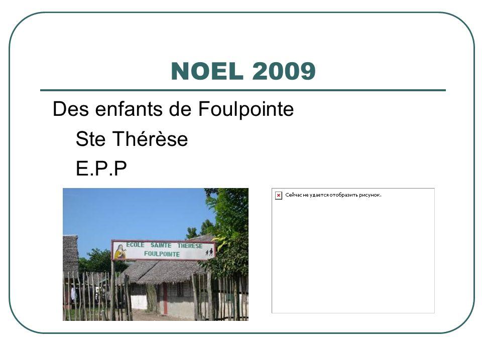 NOEL 2009 Des enfants de Foulpointe Ste Thérèse E.P.P