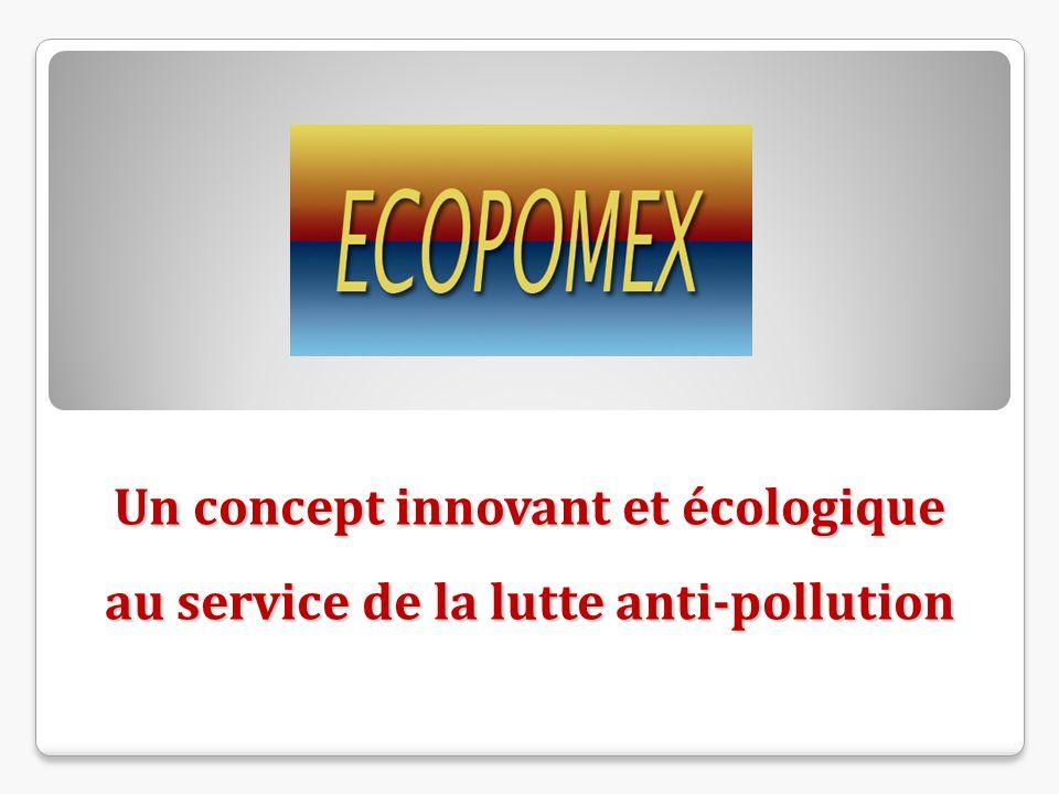 Un concept innovant et écologique au service de la lutte anti-pollution