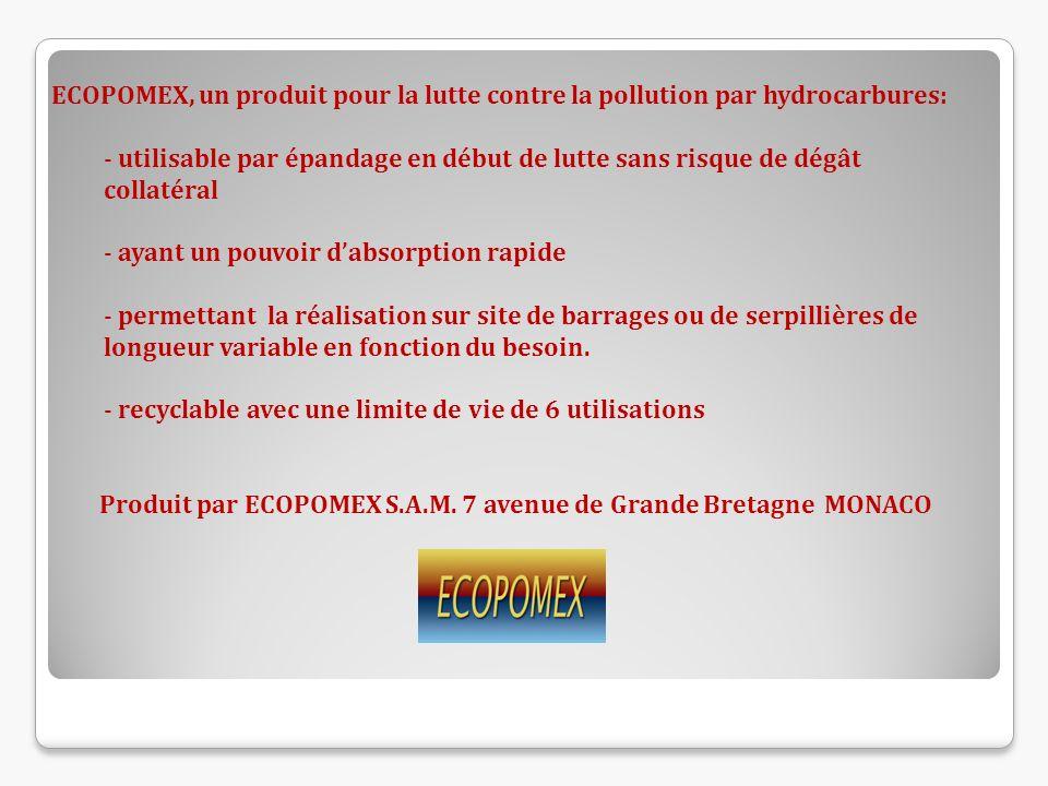 ECOPOMEX, un produit pour la lutte contre la pollution par hydrocarbures: - utilisable par épandage en début de lutte sans risque de dégât collatéral