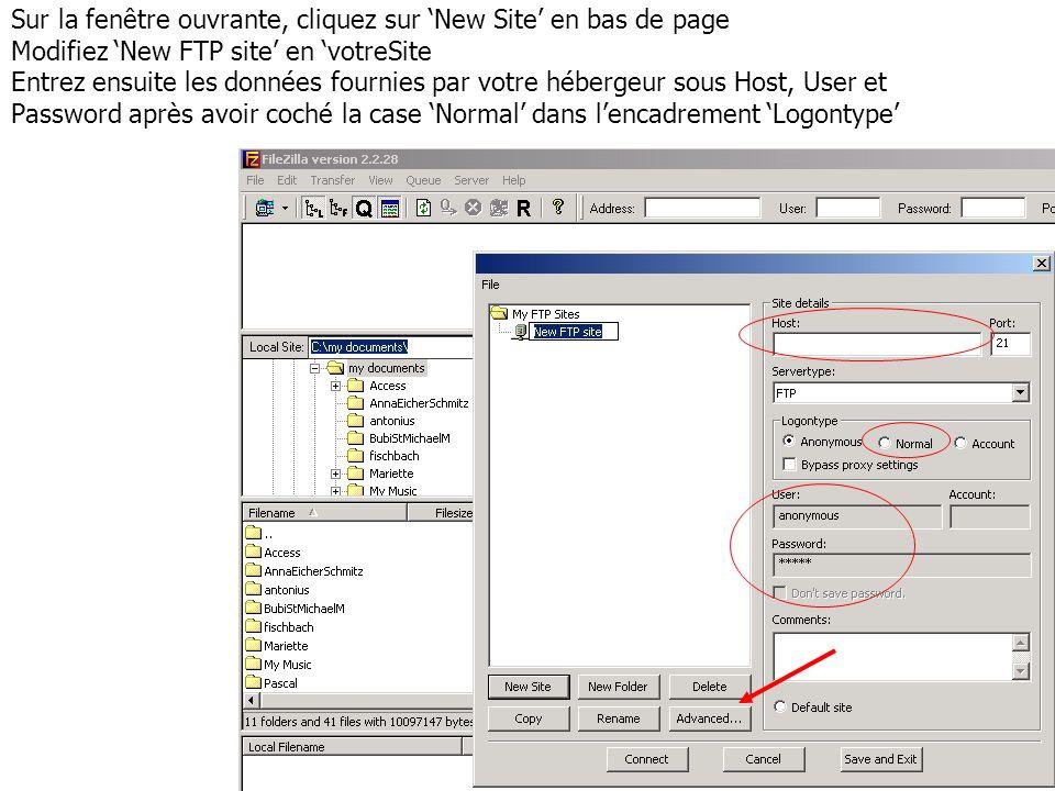 Sur la fenêtre ouvrante, cliquez sur New Site en bas de page Modifiez New FTP site en votreSite Entrez ensuite les données fournies par votre hébergeu