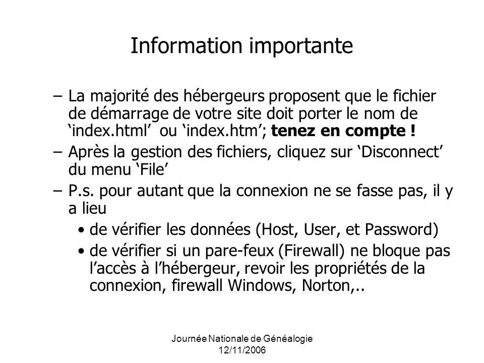 Information importante –La majorité des hébergeurs proposent que le fichier de démarrage de votre site doit porter le nom de index.html ou index.htm;