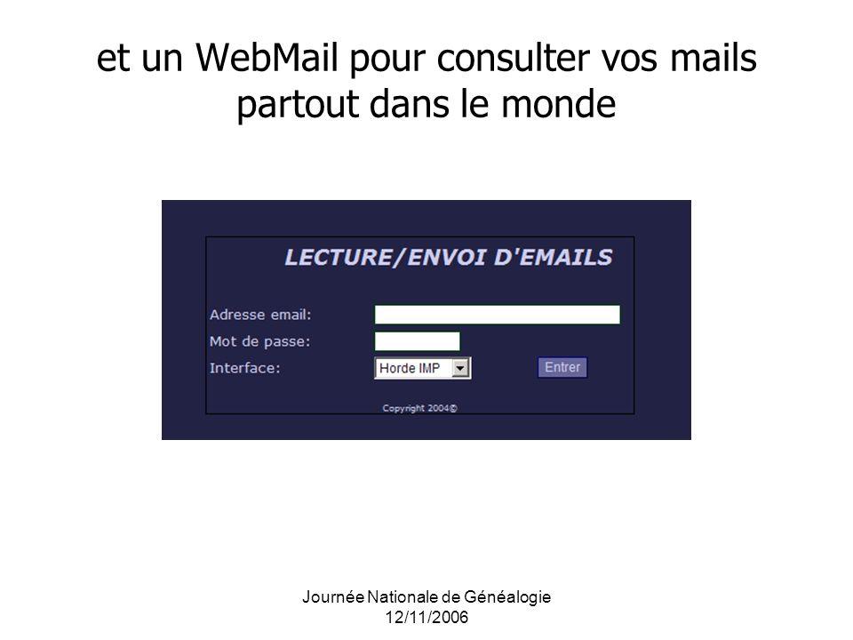Journée Nationale de Généalogie 12/11/2006 et un WebMail pour consulter vos mails partout dans le monde
