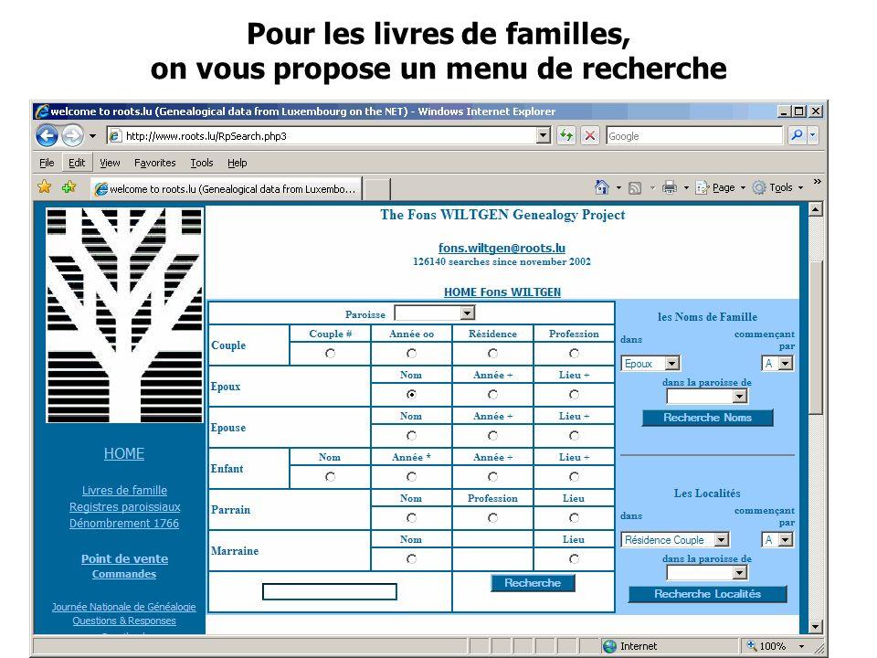 Journée Nationale de Généalogie 12/11/2006 Pour les livres de familles, on vous propose un menu de recherche