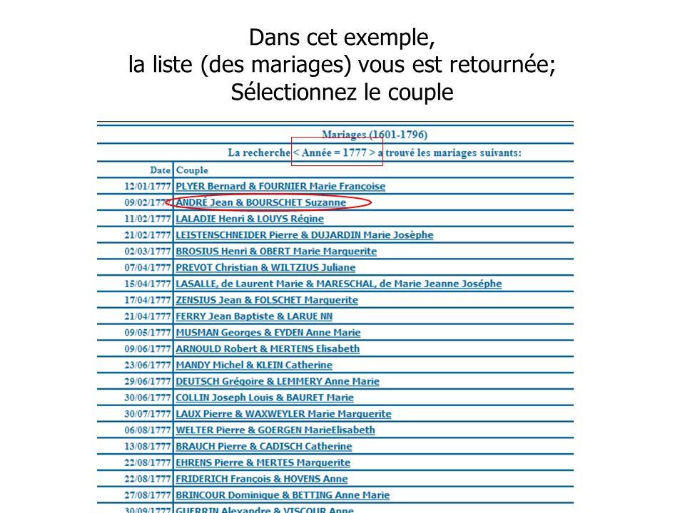 Journée Nationale de Généalogie 12/11/2006 Dans cet exemple, la liste (des mariages) vous est retournée; Sélectionnez le couple