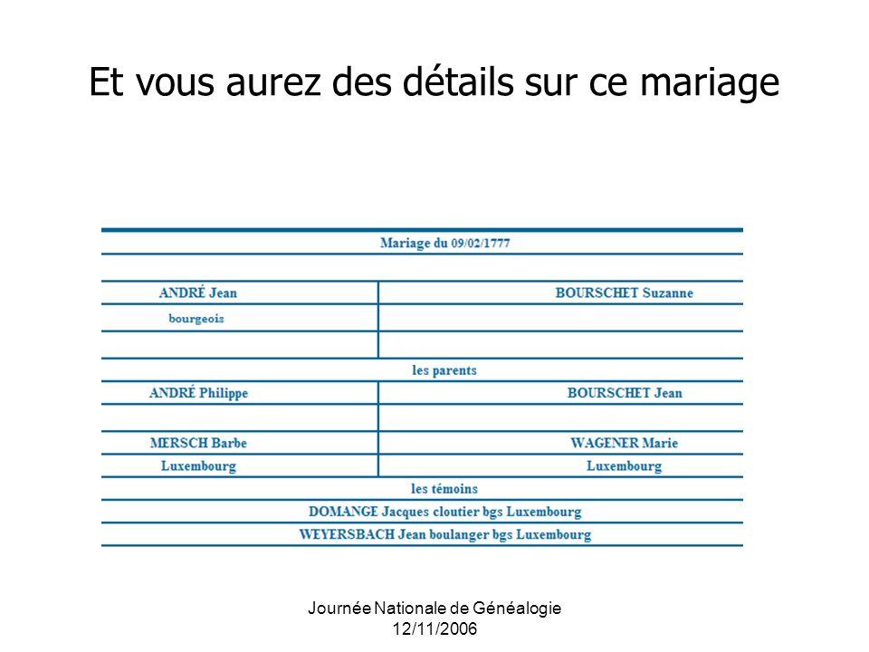 Journée Nationale de Généalogie 12/11/2006 Et vous aurez des détails sur ce mariage