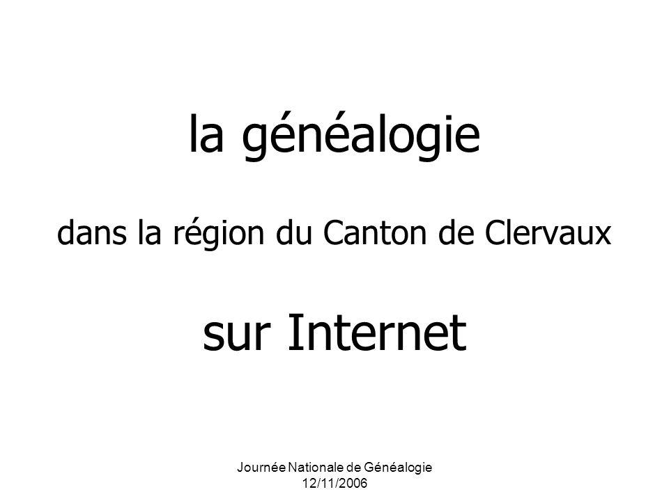 Journée Nationale de Généalogie 12/11/2006 la généalogie dans la région du Canton de Clervaux sur Internet