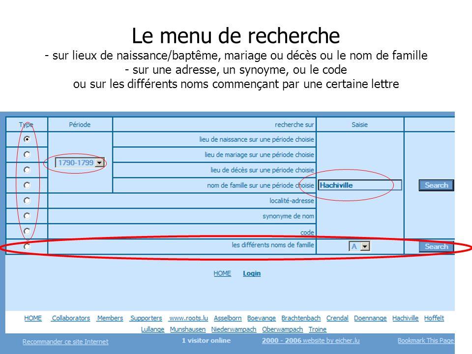 Journée Nationale de Généalogie 12/11/2006 Le menu de recherche - sur lieux de naissance/baptême, mariage ou décès ou le nom de famille - sur une adre