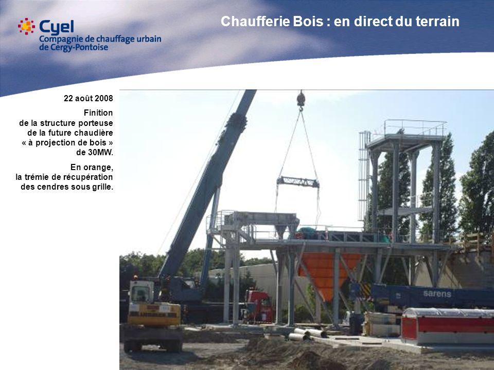 22 août 2008 Finition de la structure porteuse de la future chaudière « à projection de bois » de 30MW. En orange, la trémie de récupération des cendr