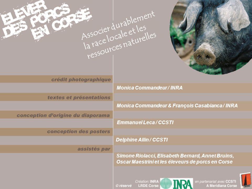 Associer durablement la race locale et les ressources naturelles Monica Commandeur / INRA Monica Commandeur & François Casabianca / INRA Emmanuel Leca