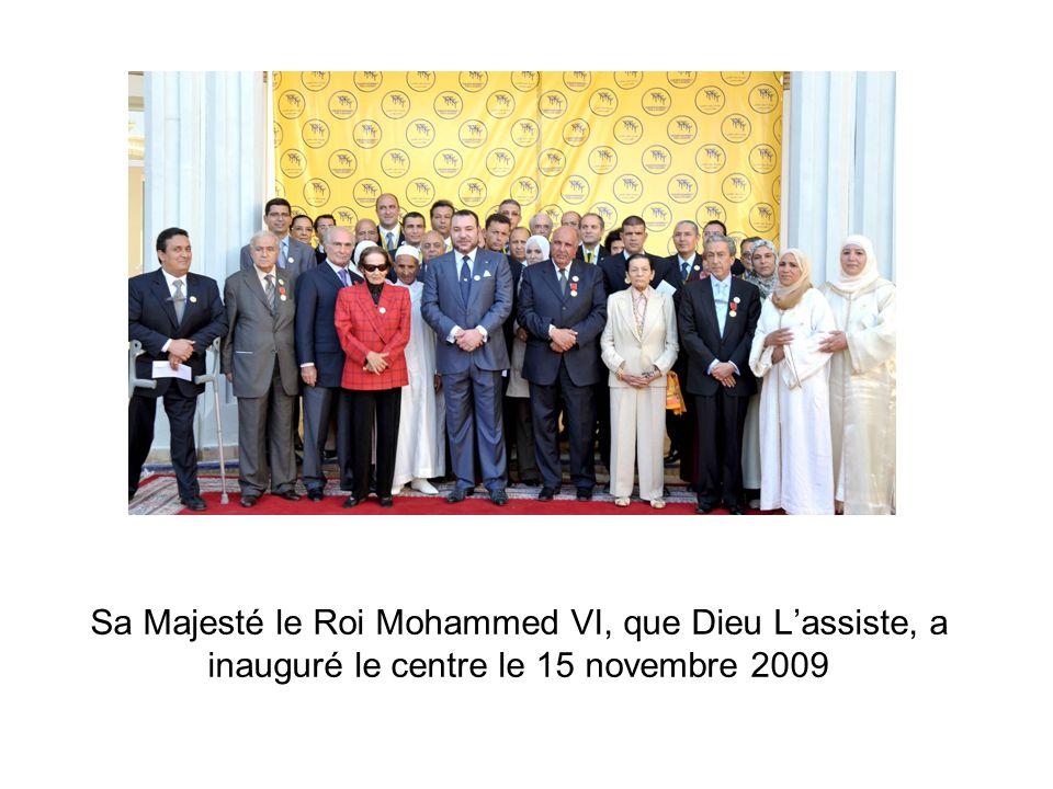 Sa Majesté le Roi Mohammed VI, que Dieu Lassiste, a inauguré le centre le 15 novembre 2009