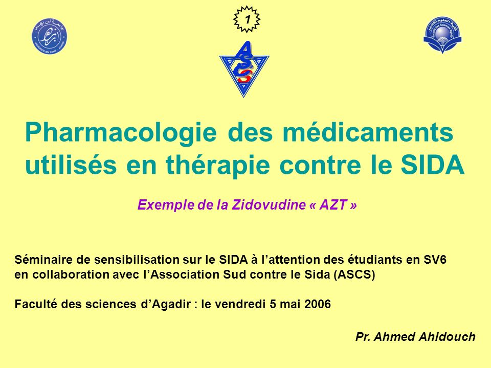 Les médicaments utilisés* * : seuls les médicaments prescrits au Maroc sont rapportés ici Inhibiteurs nucléosidiques « AZT » Pharmacocinétique : Administré par voie orale, il peut aussi lêtre par voie IV Absorbé à environ 70% par le tube digestif Pénètre les cellules par simple diffusion contrairement à la plupart des nucléosides qui nécessitent un transport actif Passe dans le LCR et le tissu nerveux La majorité du médicament est métabolisée au niveau hépatique en un glucuronide inactif Seulement 20% de la forme active est excrétée dans les urines Demi-vie plasmatique courte (~une heure) ce qui explique la nécessité de prises répétées toutes les quatre heures.