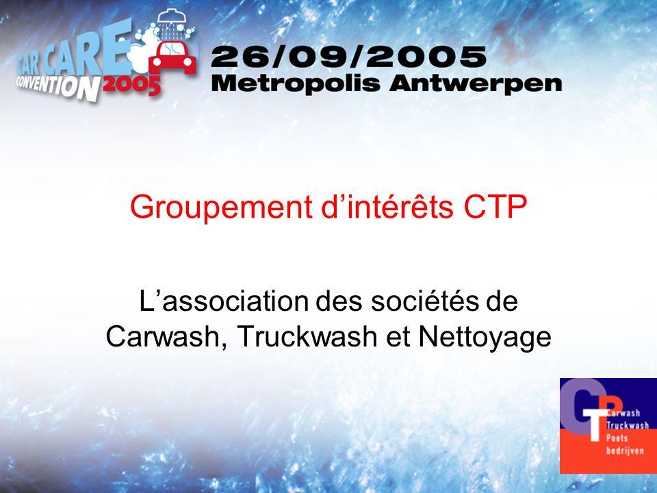 Groupement dintérêts CTP Lassociation des sociétés de Carwash, Truckwash et Nettoyage