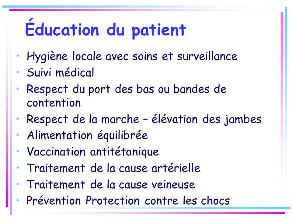 Éducation du patient Hygiène locale avec soins et surveillance Suivi médical Respect du port des bas ou bandes de contention Respect de la marche – él