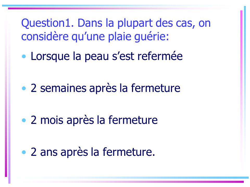 Évaluation dune plaie : Autres causes a) Veineuse b) Artérielle c) Extrinsèque: pression; cisaillement; friction; humidité d) Neuropathique e) Tumorale, vascularites infectieuses…