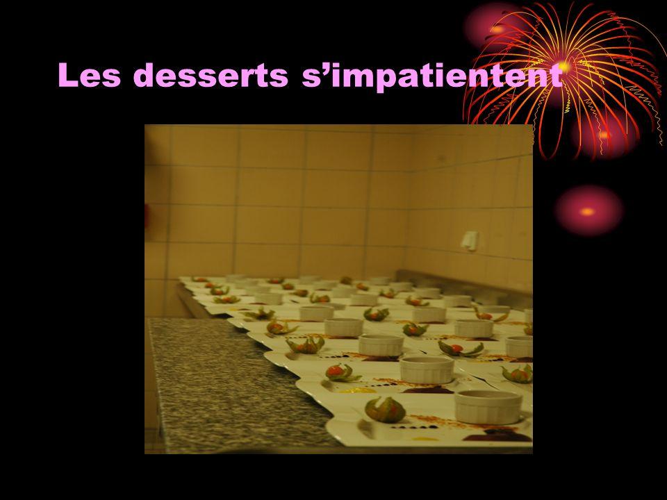Les desserts simpatientent