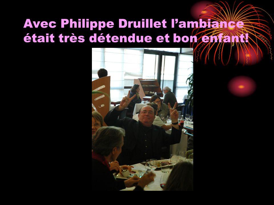 Avec Philippe Druillet lambiance était très détendue et bon enfant!
