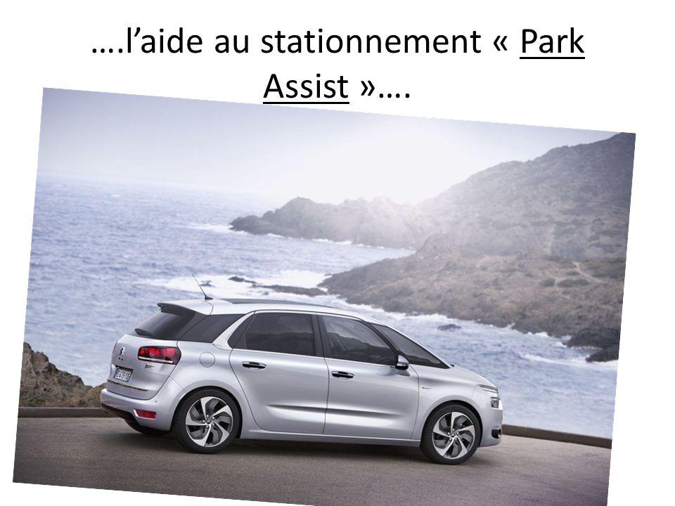 ….laide au stationnement « Park Assist »….