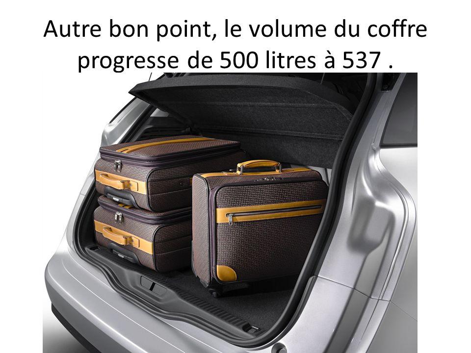Autre bon point, le volume du coffre progresse de 500 litres à 537.