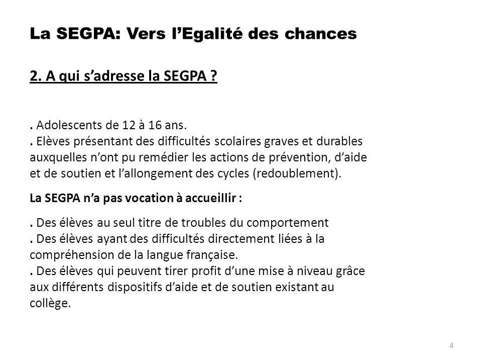 6.Quenseigne- t- on en SEGPA . Quest ce quun Certificat de Formation Générale .