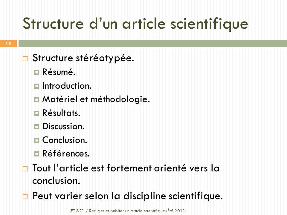 Structure dun article scientifique Structure stéréotypée.