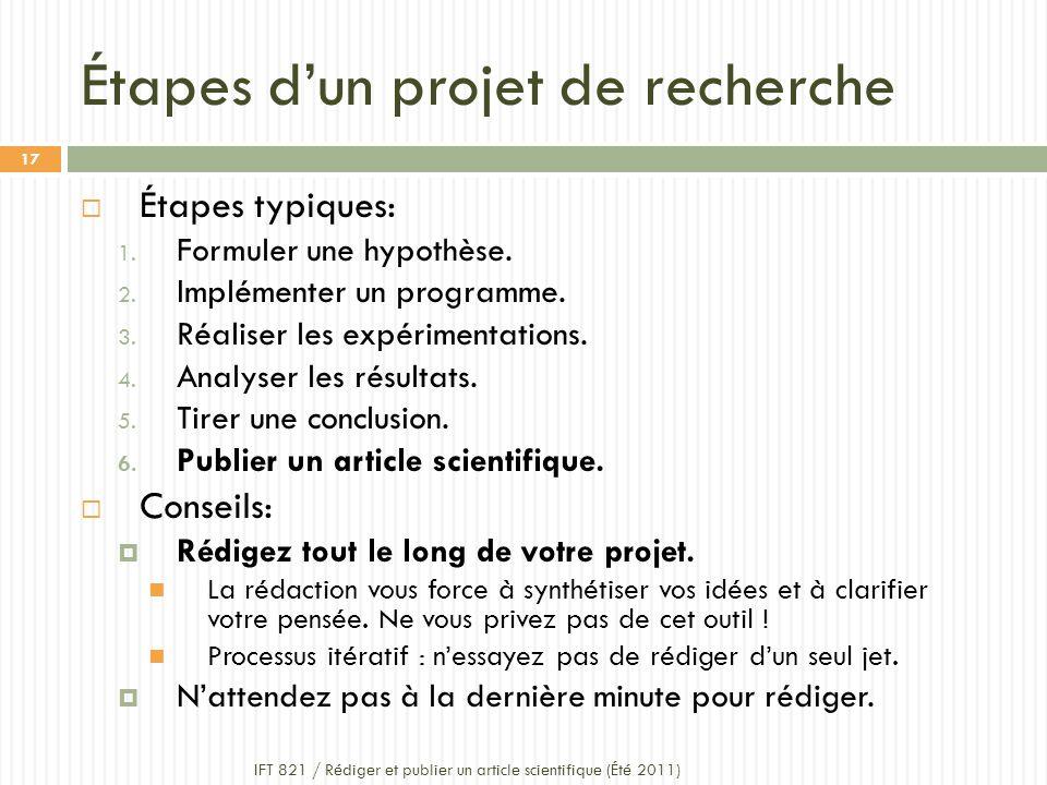 Étapes dun projet de recherche Étapes typiques: 1.
