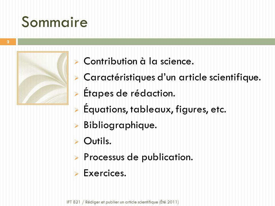 Sommaire Contribution à la science.Caractéristiques dun article scientifique.