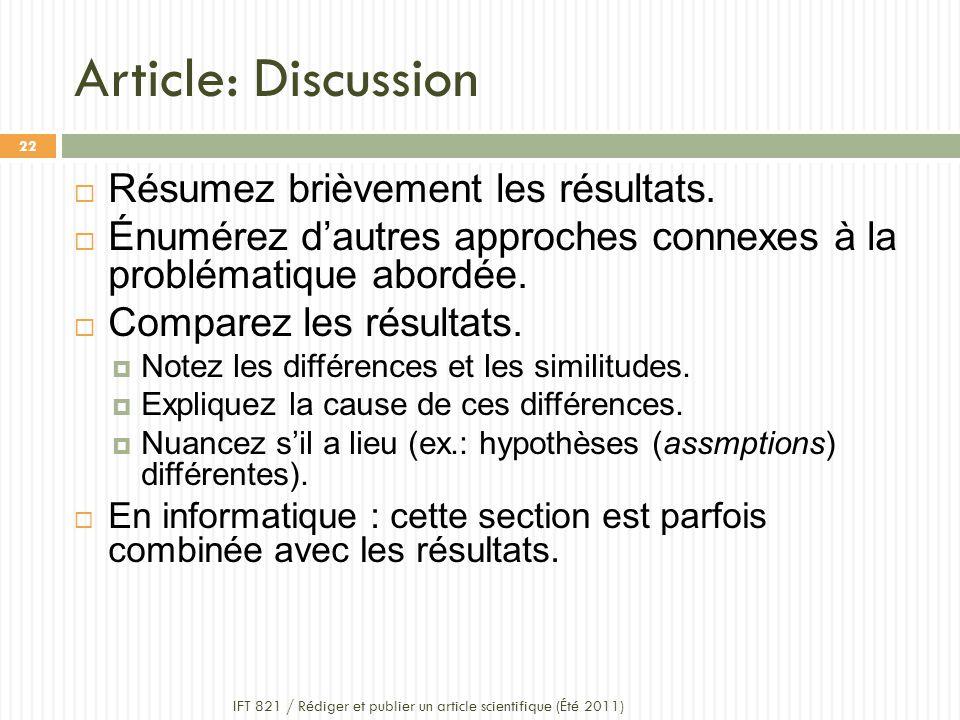Article: Discussion IFT 821 / Rédiger et publier un article scientifique (Été 2011) 22 Résumez brièvement les résultats.