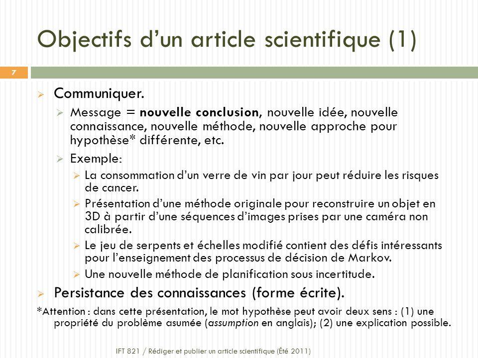 Objectifs dun article scientifique (1) Communiquer.