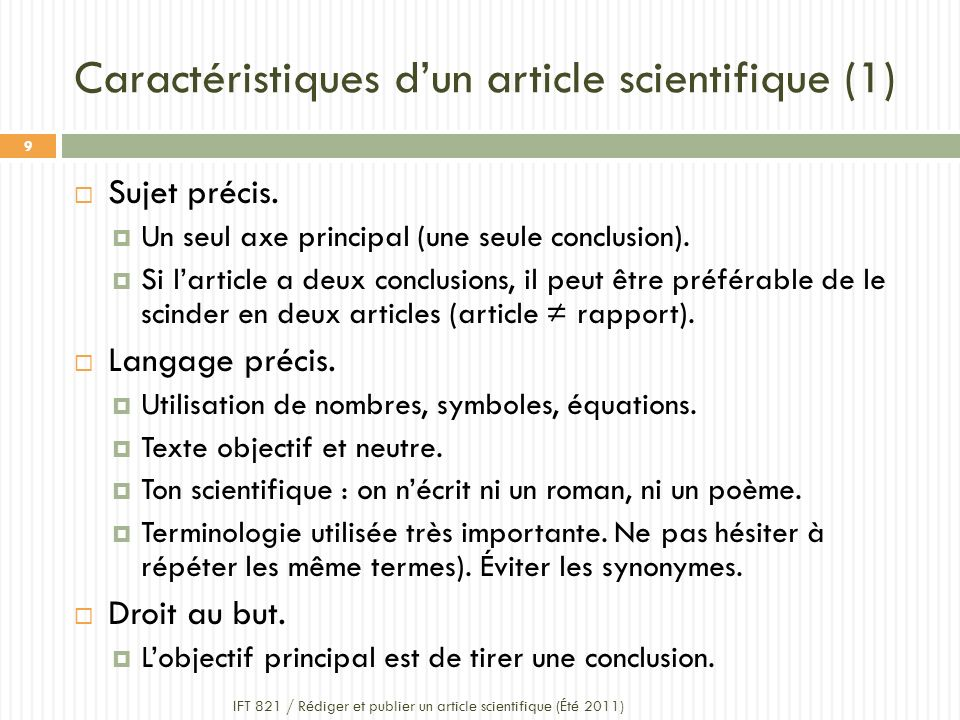 Caractéristiques dun article scientifique (1) Sujet précis.