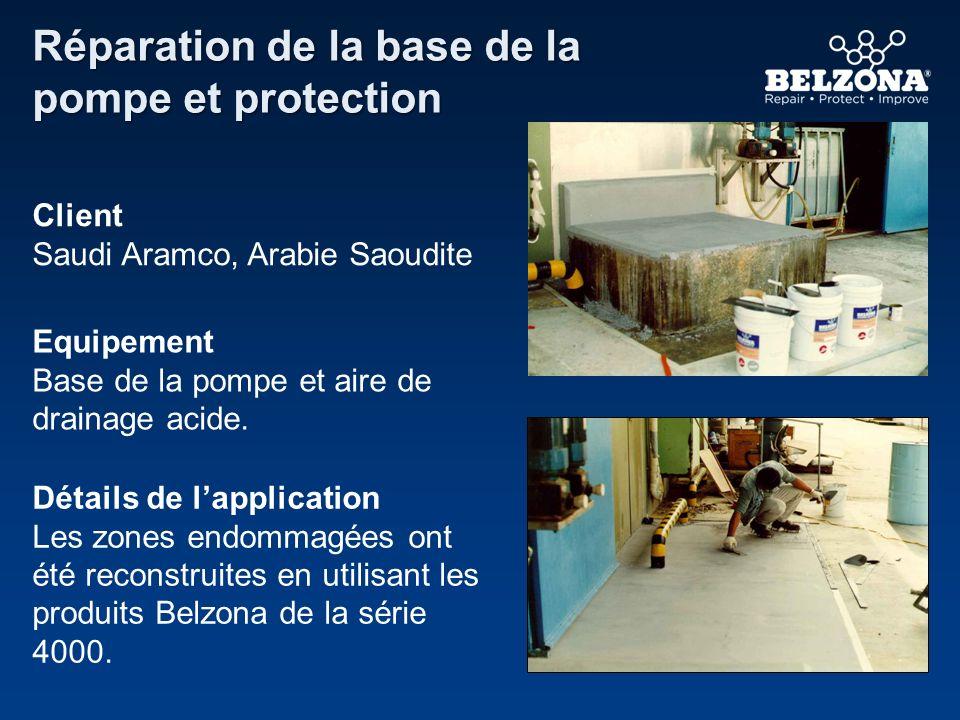 Client Saudi Aramco, Arabie Saoudite Equipement Base de la pompe et aire de drainage acide. Détails de lapplication Les zones endommagées ont été reco