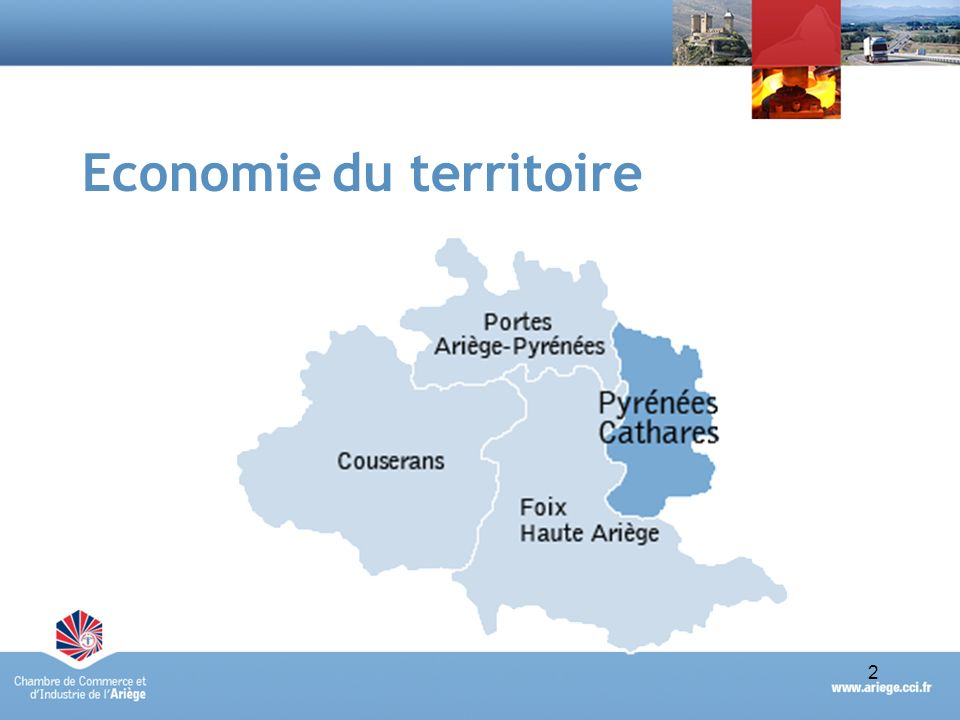 2Portrait économique synthétique du Pays des Pyrénées Cathares - avril 2010 2 Economie du territoire