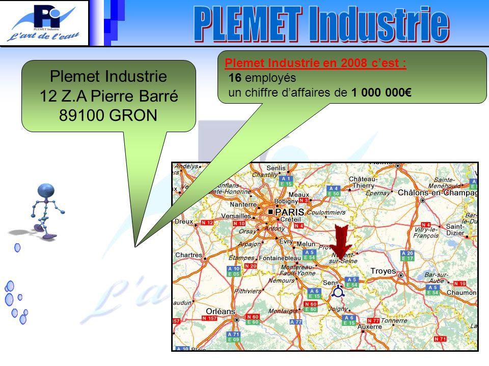 Plemet Industrie 12 Z.A Pierre Barré 89100 GRON Plemet Industrie en 2008 cest : 16 employés un chiffre daffaires de 1 000 000
