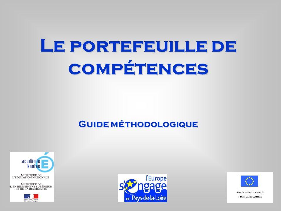 Le portefeuille de compétences Guide méthodologique Avec le soutien financier du Fonds Social Européen