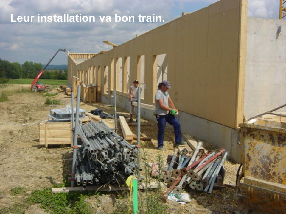 Leur installation va bon train.