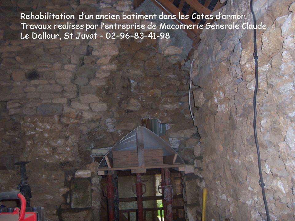 Restauration dune ancienne deumeure dans les Cotes dArmor– Ouverture pour fenetre.
