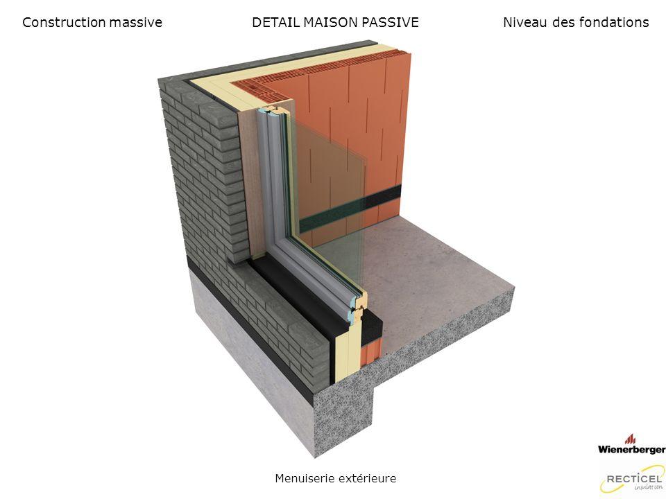 DETAIL MAISON PASSIVE Feuil hermétique Construction massiveNiveau des fondations