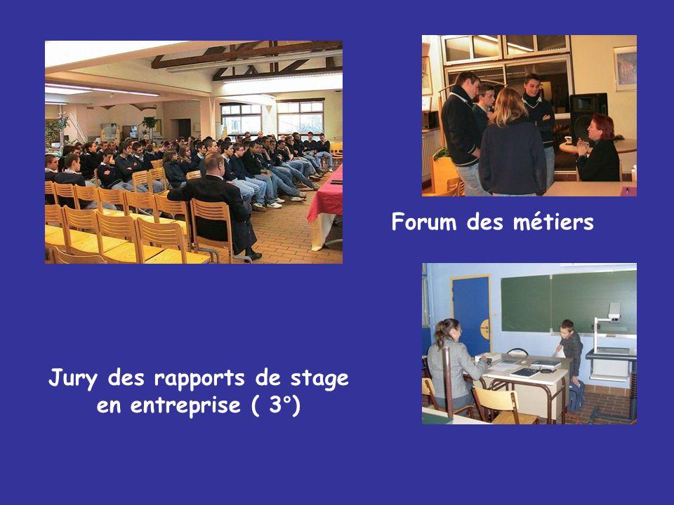 Forum des métiers Jury des rapports de stage en entreprise ( 3°)