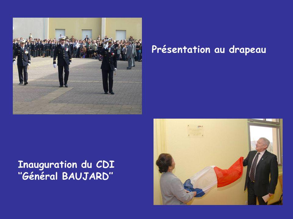 Présentation au drapeau Inauguration du CDI Général BAUJARD