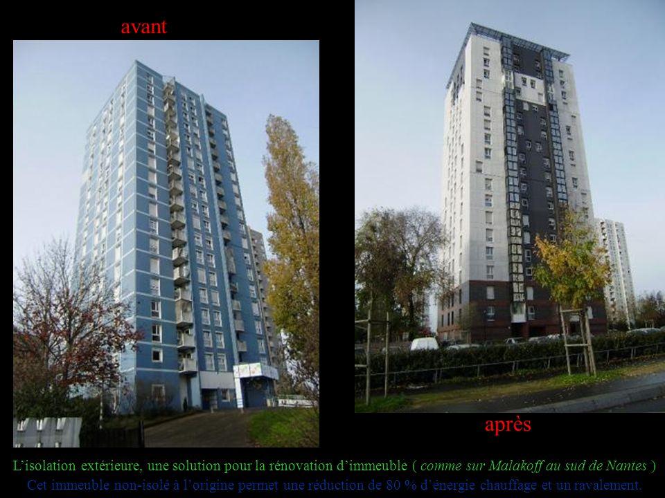 avant après Lisolation extérieure, une solution pour la rénovation dimmeuble ( comme sur Malakoff au sud de Nantes ) Cet immeuble non-isolé à lorigine