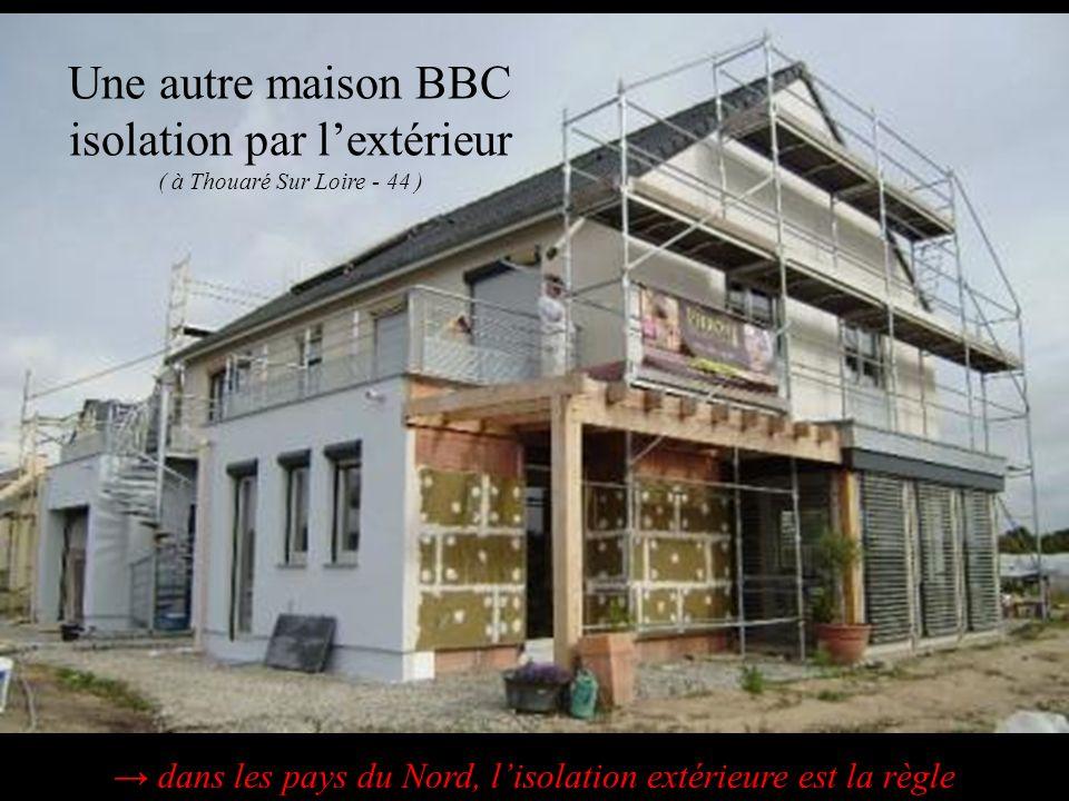 Une autre maison BBC isolation par lextérieur ( à Thouaré Sur Loire - 44 ) dans les pays du Nord, lisolation extérieure est la règle