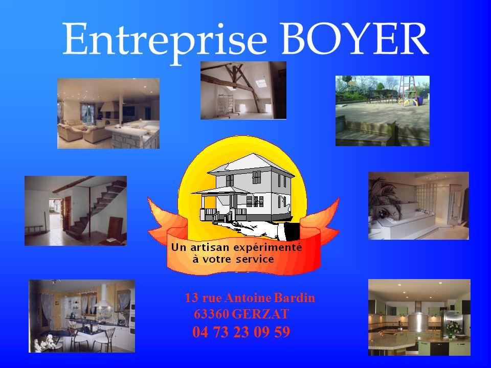 Entreprise BOYER 13 rue Antoine Bardin 63360 GERZAT 04 73 23 09 59