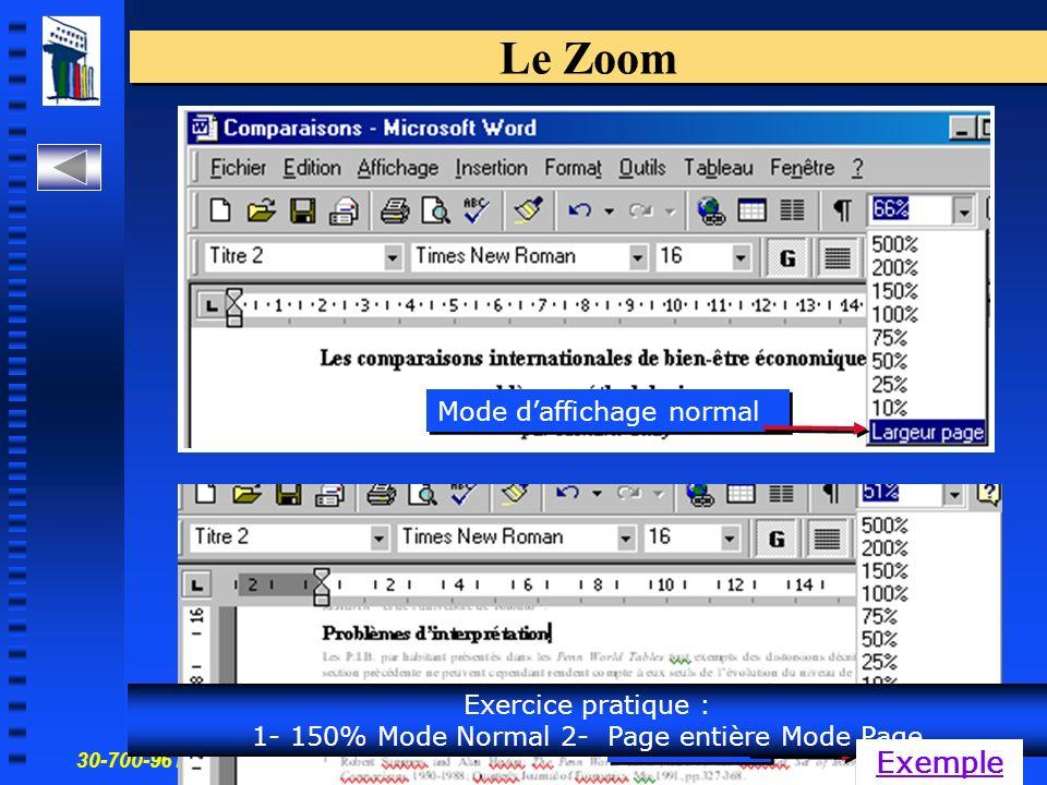 30-700-96 Introduction à linformatique en gestion 17 Le Zoom Mode daffichage normal Mode page Exercice pratique : 1- 150% Mode Normal 2- Page entière Mode Page Exemple