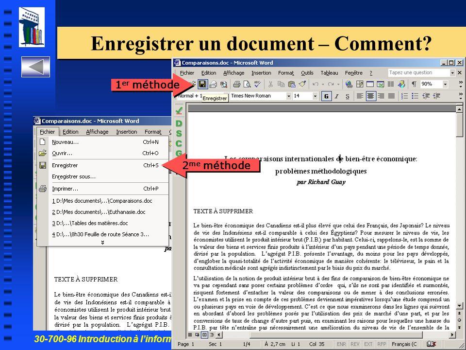 30-700-96 Introduction à linformatique en gestion 34 Enregistrer un document – Comment.