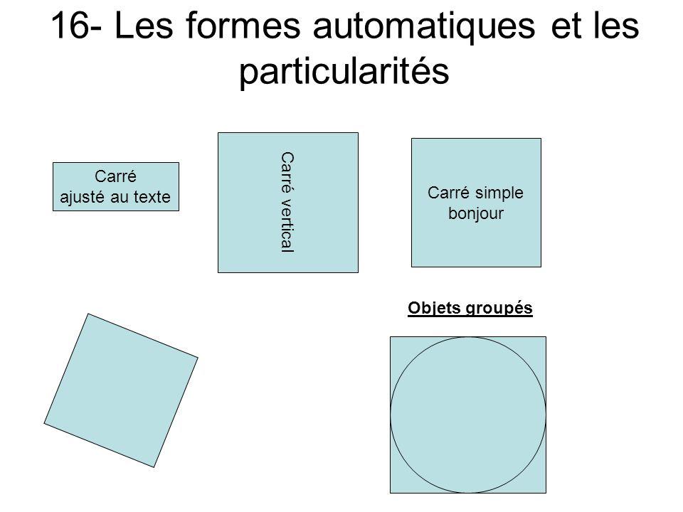 15- Les formes automatiques et les couleurs Carré