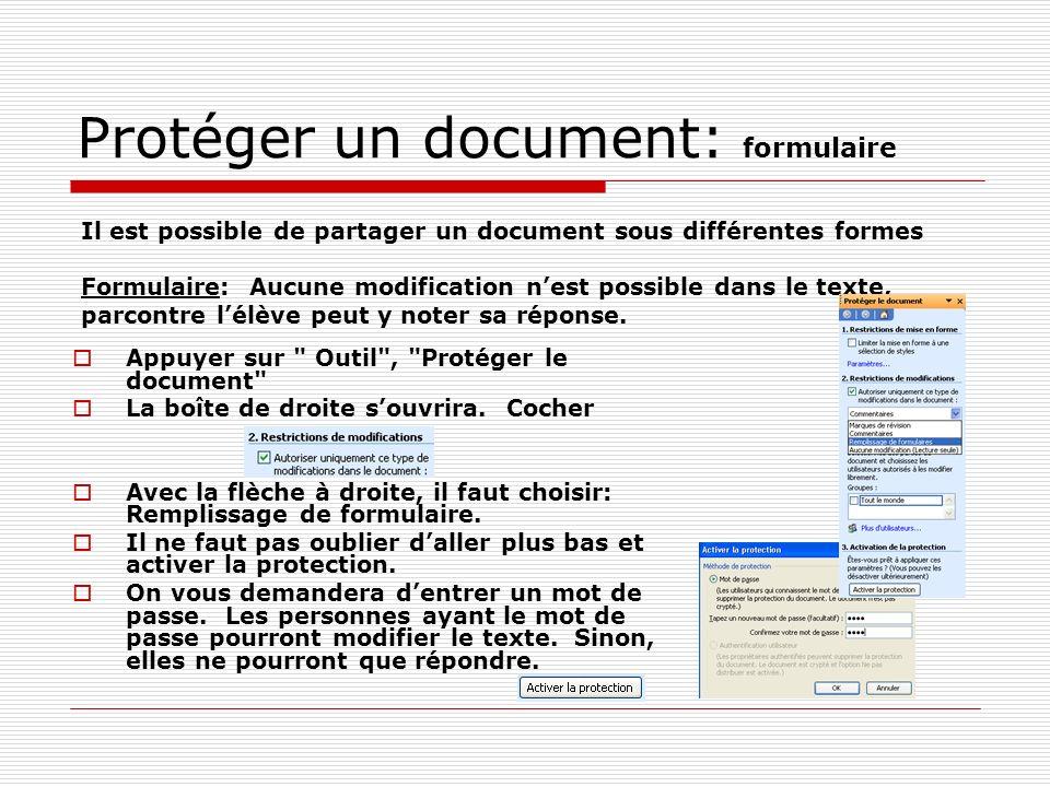 Protéger un document: formulaire Appuyer sur Outil , Protéger le document La boîte de droite souvrira.