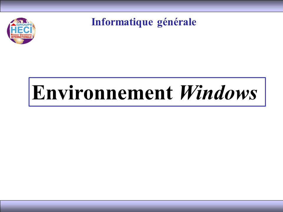 Environnement Windows Informatique générale